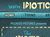 Idiotic Adventures