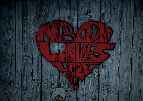 Nobody lives here
