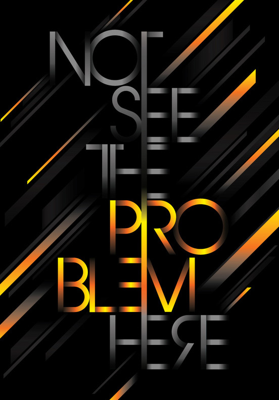 Not see the pro blem