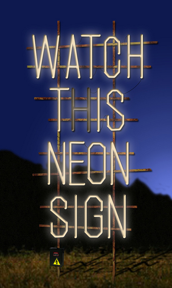 Watch This Neon Sign