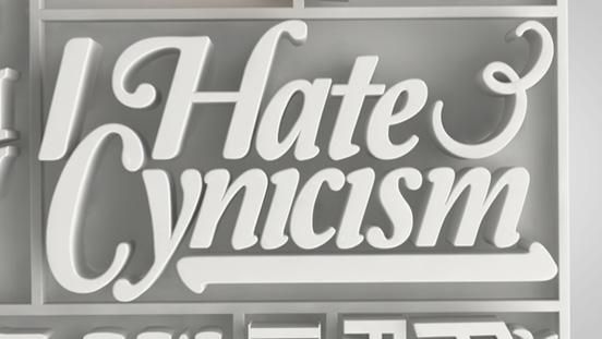 I hate Cynicism