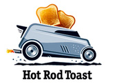 Hot Rod Toast