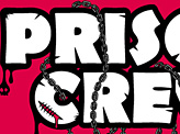 Prison Crew