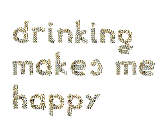 Drinking Make Me Happy
