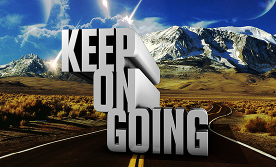 Keep on going