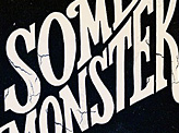 Some Monsterism Lettering