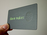 Dave Makes Business Cards