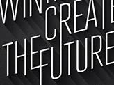 Win Now Create the Future