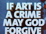 If Art is a Crime