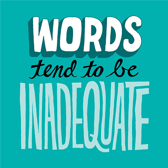 Words Tend to be Inadequate