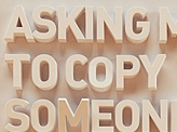 Asking Me to Copy