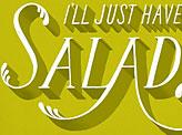 I'll Just Have a Salad