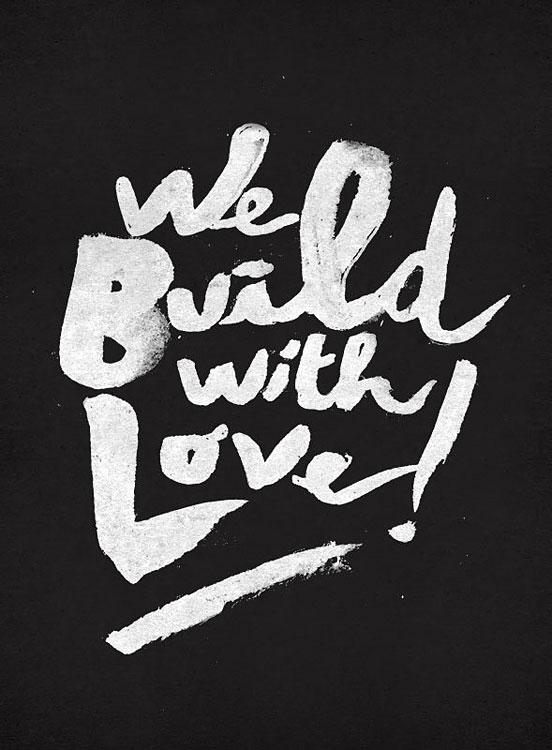 We Bvild With Love