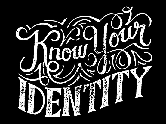 Know Your Identity
