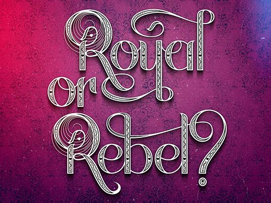Royal Or Rebel