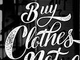 Buy Clothes Not People