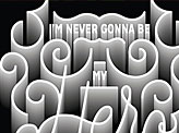 I M Never Gonna Be My Hero