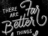 Far Better Things