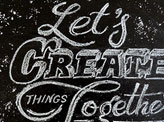 Let's Create Things Together!