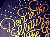 Dont Be the Glitter