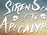 Siren Song of the Apocalypse