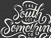 The South Got Something to Say