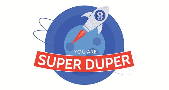 You Are Super Duper