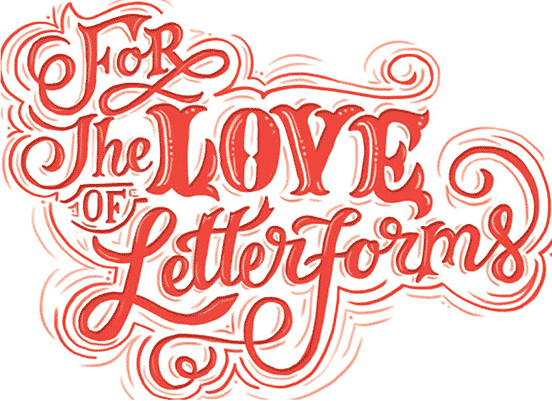 For the Love of Letterforms