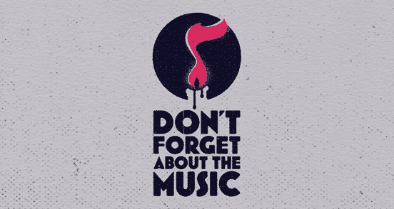 Don't Forget About the Music