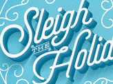Sleigh the Holidays