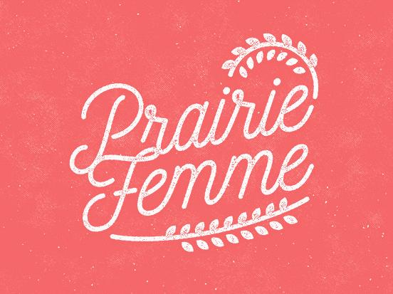 Prairie Femme