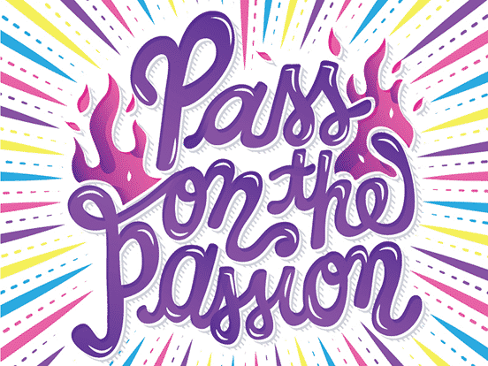 Pass on the Passion