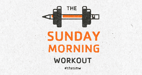 Sunday Morning Workout