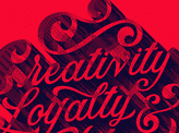 Creativity Loyalty & Quality
