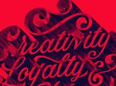 Creativity Loyalty & Quality
