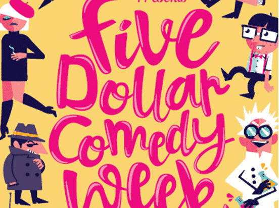 Five Dollar Comedy Week Festival