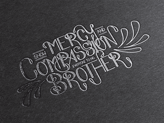 Show Mercy and Compassion