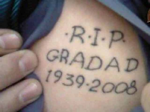 Macintosh HD:Users:rjackson:Desktop:DTF:DTF Epic Tattoo Fails:NOT USED:REST IN PEACE:RIP.jpg